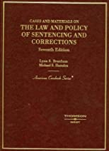The Law and Policy of Sentencing and Corrections: In a Nutshell (West Nutshell Series)