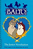 img - for Balto: The Junior Novelization book / textbook / text book