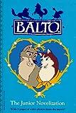 img - for Balto: The Junior Novelization book / textbook / text book