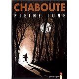 Pleine Lune de Chabouté