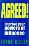 img - for Agreed! Improve Your Powers of Influence book / textbook / text book