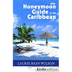 Mini Honeymoon Guide to the Caribbean