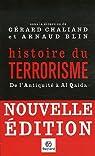 Histoire du terrorisme : De l'Antiquit� � Al Qaida par Chaliand