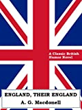 ENGLAND, THEIR ENGLAND (English Edition)
