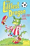 Littlest Dragon Goes for Goal (Collins Yellow Storybooks) (0006754139) by Ryan, Margaret