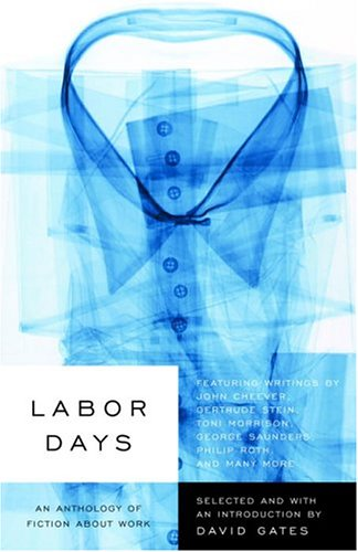 Labor Days: An Anthology of Fiction About Work
