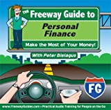 img - for The Freeway Guide to Personal Finance: Make the Most of Your Money! (The Freeway Guides) book / textbook / text book
