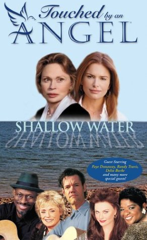 Touched by an Angel - Shallow Water [VHS]