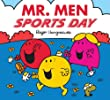 Mr. Men Sports Day (Mr. Men & Little Miss Celebrations)