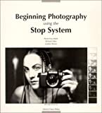 echange, troc Pierre-Yves Mahé, Gordon Brown, Richard Zakia - Beginning Photography Using The Stop System