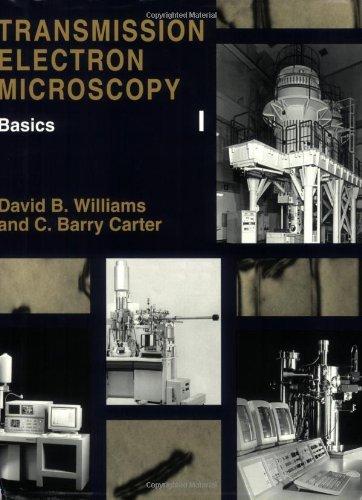 Transmission Electron Microscopy (4 Volume Set): 1St (First) Edition