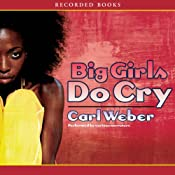 Big Girls Do Cry | [Carl Weber]