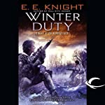 Winter Duty: The Vampire Earth, Book 8 (       UNABRIDGED) by E. E. Knight Narrated by Christian Rummel, E. E. Knight