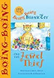 Boing-Boing the Bionic Cat and the Jewel Thief [Paperback]