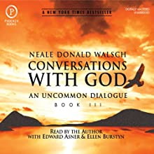 Conversations with God: An Uncommon Dialogue: Book 3 Audiobook by Neale Donald Walsch Narrated by Edward Asner, Ellen Burstyn