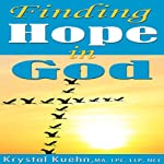 Finding Hope in God | Krystal Kuehn