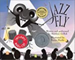 The Jazz Fly: Starring the Jazz Bugs...