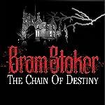 Chain of Destiny | Bram Stoker