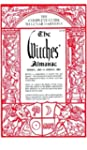 The Witches' Almanac: The Complete Gu...