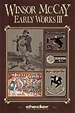 Winsor McCay: Early Works, Vol. 3 (0974166650) by McCay, Winsor