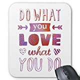 &Quot;Do What You Love What You Do&