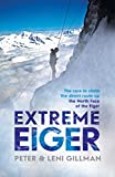 img - for Extreme Eiger: The Race to Climb the Eiger Direct book / textbook / text book