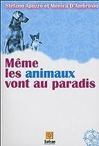 Même les animaux vont au paradis
