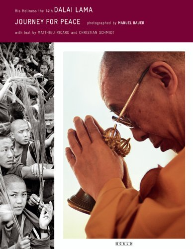 Journey For Peace: His Holiness The 14th Dalai Lama, Matthieu Ricard, Christian Schmidt