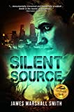 Silent Source: A Medical Thriller