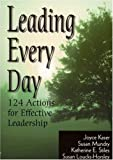 img - for Leading Every Day: 124 Actions for Effective Leadership book / textbook / text book