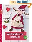 Weihnachtliche Holzdeko: Liebevolle M...