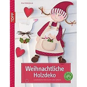 Weihnachtliche Holzdeko: Liebevolle Motive für Klein und Groß (kreativ.kompakt.)