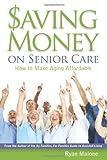 Saving Money On Senior Care