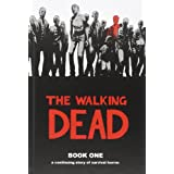 The Walking Dead Book 1: Bk. 1by Tony Moore