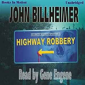 Highway Robbery | [John Billheimer]