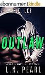 Outlaw: Bad Boy Romance (Behind Close...