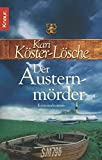 Der Austernm�rder: Kriminalroman - Kari K�ster-L�sche
