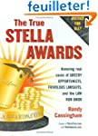 The True Stella Awards: Honoring Real...