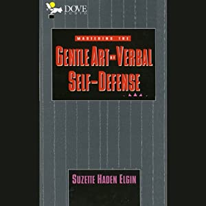 Mastering the Gentle Art of Verbal Self-Defense Audiobook