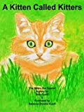 img - for The Kitten That Roared: A Kitten Called Kitters book / textbook / text book