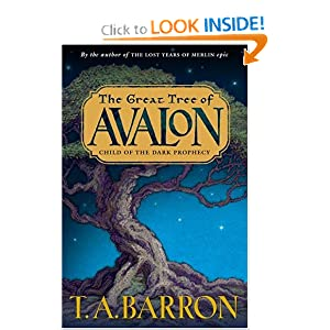 Child of the Dark Prophecy (The Great Tree of Avalon, Book 1) by Thomas A. Barron