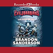 The Dark Talent: Alcatraz vs the Evil Librarians | Brandon Sanderson