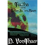 Tuatha and the Seven Sisters Moon ~ D. VonThaer