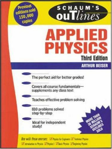 Schaum's Outline of Applied Physics, 4th ed., Arthur Beiser