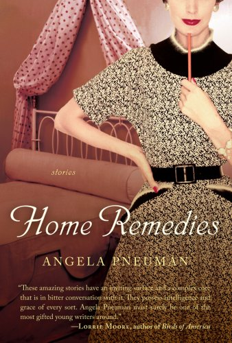 Home Remedies (Harvest Original), ANGELA PNEUMAN