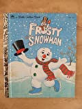 Frosty the Snowman (A Little golden book)