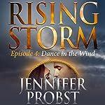 Dance in the Wind | Jennifer Probst