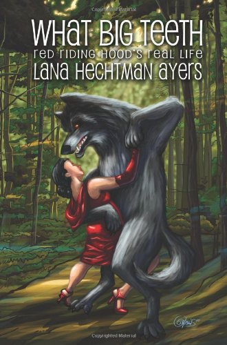What Big Teeth: Red Riding Hood's Real Life