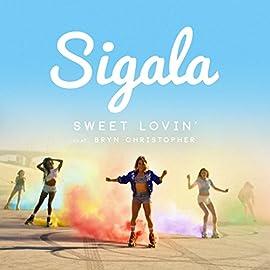 Sweet Lovin' Sigala
