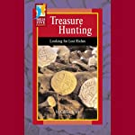 Treasure Hunting: Looking for Lost Riches | Caitlin Scott